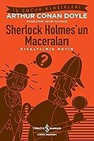 Sherlock Holmesun Maceralari: Kisaltilmis Metin