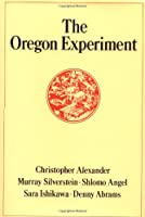 The Oregon Experiment (Center for Environmental Structure)