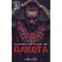 Dakota (Knights of Havoc MC Book 1)