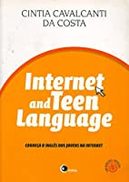 Internet and Teen Language