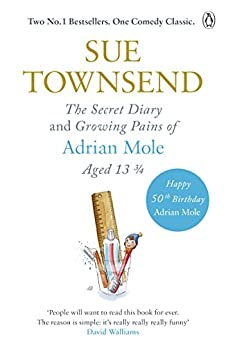 The Secret Diary & Growing Pains of Adrian Mole Aged 13 ¾ by [Townsend, Sue]