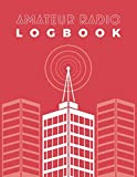Amateur Radio Logbook: Logbook for Ham Radio Operators; Amateur Ham Radio Station Log Book; Radio-Wave Frequency & Power Test Logbook; Ham Radio Contact Keeper; Ham Radio Communication Contact Notebook; Callsign Signal Wave Testing Log Diary