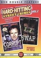Corrupt/TheSwap - Hard Hitting Street Crimes V. 2