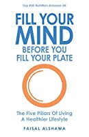 Fill Your Mind Before You Fill Your Plate