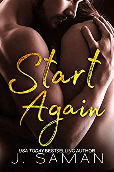 Start Again: A Standalone Contemporary Romance Novel : Start Again Book 1 (Start Again Series) by [Saman, J.]