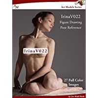 Art Models IrinaV022: Figure Drawing Pose Reference (Art Models Poses) (English Edition)