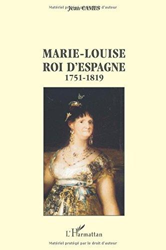 Marie-Louise, roi d'Espagne, 1751-1819