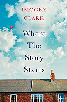 Where The Story Starts by [Clark, Imogen]