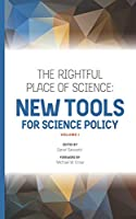 The Rightful Place of Science: New Tools for Science Policy