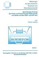 Zuverlaessige Pruefung des Frost- und Frost-Tausalz-Widerstands von Beton mit dem CDF- und CIF-Test