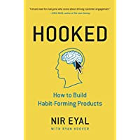 Hooked: How to Build Habit-Forming Products (English Edition)