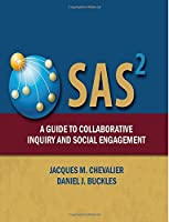 SAS2: A Guide to Collaborative Inquiry and Social Engagement