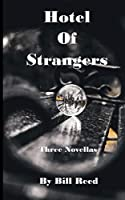 Hotel of Strangers: Three Novellas