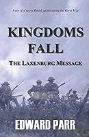 Kingdoms Fall - The Laxenburg Message
