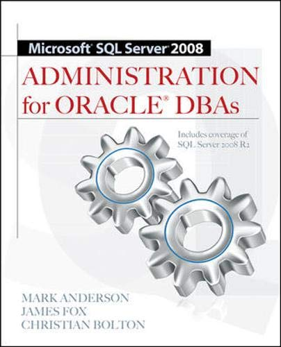 Download Microsoft SQL Server 2008 Administration for Oracle DBAs 0071700641
