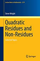 Quadratic Residues and Non-Residues: Selected Topics (Lecture Notes in Mathematics)