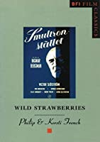 Wild Strawberries (Bfi Film Classics)