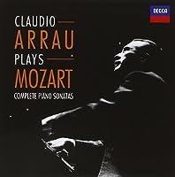 Claudio Arrau plays Mozart - Complete Piano Sonatas by Claudio Arrau