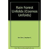 Rain Forest Unfolds (Cosmos Unfolds)
