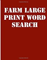 farm large print word search: large print puzzle book.8,5x11 ,matte cover,39 animals Activity Puzzle Book for kids ages 6-8  and Book for adults also,  with solution