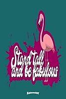 Mein Motivierender Flamingo Kalender: Lustiger Motivations Spruch Kalender mit Inspiration fuer Flamingoliebhaber und Vogelfreunde mit 108 cremefarbenen Seiten, Format 6 x 9 (ca. DIN A5) und Hochglanz Softcover