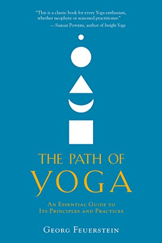The Path of Yoga: An Essential Guide to Its Principles and Practices (English Edition)