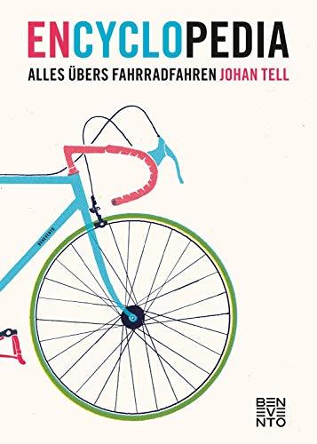 En Cyclo Pedia: Alles übers Fahrradfahren (German Edition)