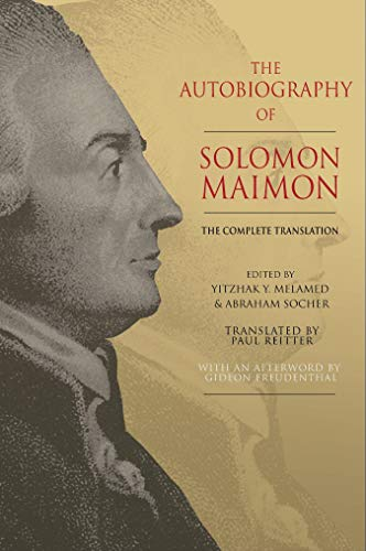 The Autobiography of Solomon Maimon: The Complete Translation (English Edition)