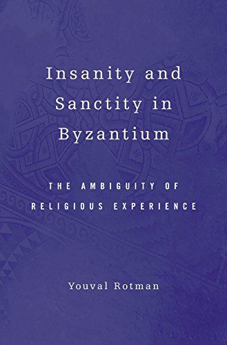 Insanity and Sanctity in Byzantium (English Edition)