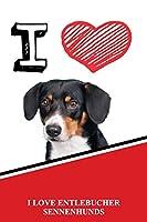 "I Love Entlebucher Sennenhunds: Jiu-Jitsu Training Diary Training journal log feature 120 pages 6""x9"""