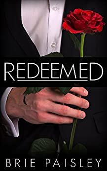 Redeemed (The Worshipped Series Book 3) by [Paisley, Brie]