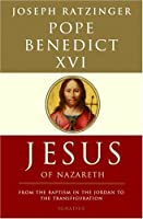 Jesus of Nazareth: From the Baptism in the Jordan to the Transfiguration [並行輸入品]