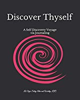 Discover Thyself: A Self Discovery Voyage via Journaling