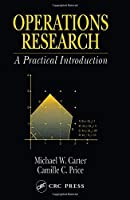 Operations Research: A Practical Introduction (Operations Research Series) [並行輸入品]
