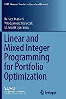 Linear and Mixed Integer Programming for Portfolio Optimization (EURO Advanced Tutorials on Operational Research)