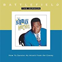 Norman Hutchins - Battlefield the Sermon by Norman Hutchins (2002-05-03)