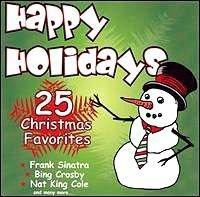 Happy Holidays: 25 Christmas Favorites [並行輸入品]