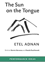 The Sun on the Tongue (Performance Ideas)