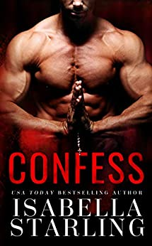 Confess by [Starling, Isabella]