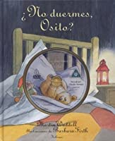 No duermes osito? / Can't You Sleep, Little Bear?