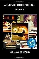 ACROSTICANDO POESIAS: VOLUME 6 (ACRÓSTICOS)