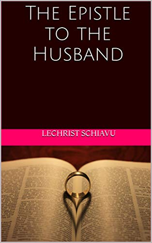 The Epistle to the Husband (English Edition)