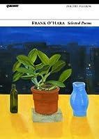 Selected Poems: Frank O'Hara by Frank O'Hara(2005-01-27)