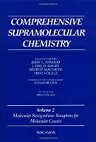 Comprehensive Supramolecular Chemistry Volume 2: Molecular Recognition: Receptors for Molecular Guests【洋書】 [並行輸入品]