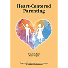 Heart-Centered Parenting