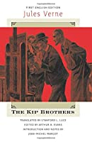 The Kip Brothers (Early Classics of Science Fiction)