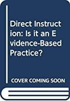 Direct Instruction: Is it an Evidence-Based Practice?