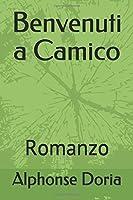 Benvenuti a Camico: Romanzo