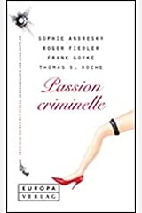 Passion criminelle Hardcover