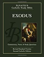 Exodus: Revised Standard Edition: Catholic Edition (Ignatius Catholic Study Bible)